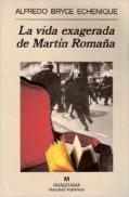 la-vida-exagerada-de-martc3adn-romac3b1a